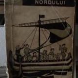 Florica Lorint - Oamenii Nordului - Roman, Anul publicarii: 1965