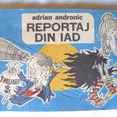 """REPORTAJ DIN IAD"", Adrian Andronic, 1990, Alta editura"