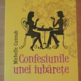 Confesiunile unei Iubarete - Michelle Cunnah - Roman humanitas, Humanitas