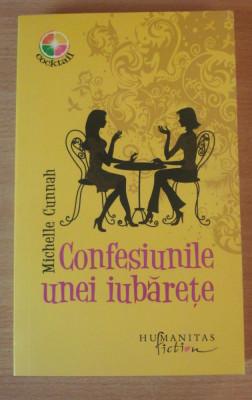 Confesiunile unei Iubarete - Michelle Cunnah foto