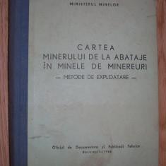Cartea minerului de la abataje in minele de minereuri - Metode de exploatare
