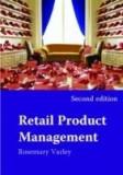 RETAIL PRODUCT MANAGEMENT Buying and Merchandising Varley Manual de vanzari, Alta editura