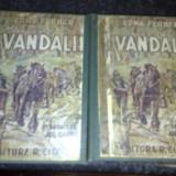 Edna Ferber - Vandalii - 2 volume - interbelica - Carte veche