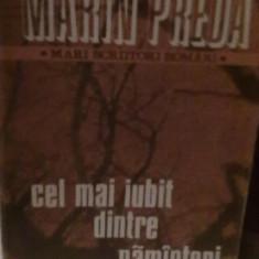 Marin Preda - Cel mai iubit dintre pamanteni (Vol.3)