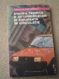 Starea tehnica a automobilelor si siguranta in circulatie colonel mihai stratulat carte auto