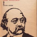 Flaubert-Educatia sentimentala-Trei povestiri-Ispitirea sfantului Anton - Roman Altele, Anul publicarii: 1982