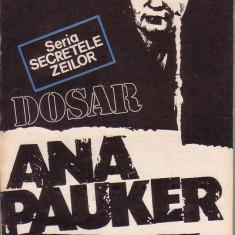 Marius Mircu-Dosar ANA Pauker - Carte Istorie