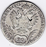 Austria-Ungaria, 20 Kreuzer 1815 B (Kormoczbanya-Kremnitz) ,argint,Franciscus I.