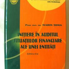 INITIERE IN AUDITUL SITUATIILOR FINANCIARE ALE UNEI ENTITATI, Marin Toma, 2007 - Curs Economie