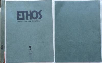Ethos , revista diasporei , 1975 , M. Vulcanescu , Tomaziu , Eliade in editia 1 foto