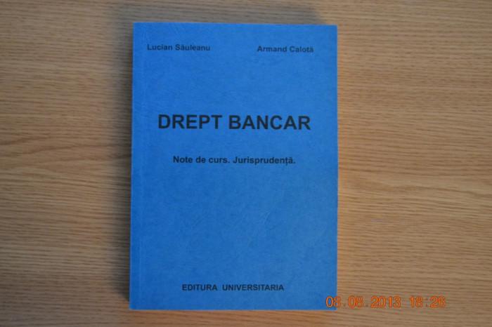 Drept bancar - Lucian Sauleanu, Armand Calota