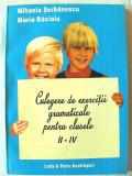 """""""CULEGERE DE EXERCITII GRAMATICALE PENTRU CLASELE II - IV"""", 1996. Absolut noua, Alta editura"""