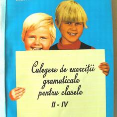 """""""CULEGERE DE EXERCITII GRAMATICALE PENTRU CLASELE II - IV"""", 1996. Absolut noua"""