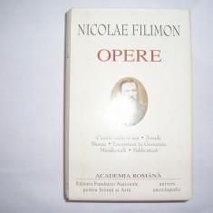 NICOLAE FILIMON - OPERE - editia ACADEMIEI ROMANE,RF2/1,RF7/4, Univers