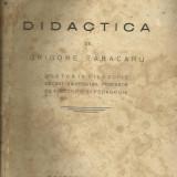 Grigore Tabacaru - Didactica, 1928 - Editie Princeps - Carte Editie princeps