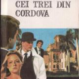 CEI TREI DIN CORDOVA de EDGAR WALLACE - Roman