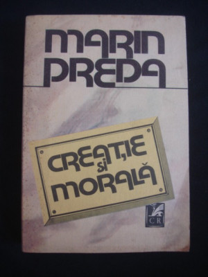 MARIN PREDA - CREATIE SI MORALA foto