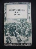 PAUL SCHMITZ-CAIRO - RECONSTRUCTIA LUMII ARABE