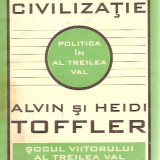 A CREA O NOUA CIVILIZATIE-ALVINsi HEIDI TOFFLER, 11 - Revista culturale