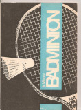 (C4034) BADMINTON DE V. MARCU, EDITURA SPORT-TURISM, 1989