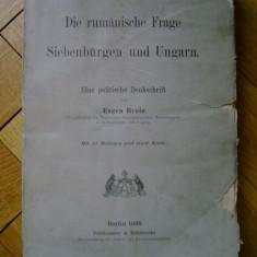 Eugen Brote - Die Rumanische Frage in Siebenburgen und Ungarn Chestiunea Roman in Transilvania si Ungaria 1895 statistica populatie reflectii politice