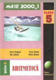 (C4023) MATE 2000 + 1, ARITMETICA CLASA a V-a, AUTORI: SORIN PELIGRAD, DAN ZAHARIA, SORINSIMION, MARIA ZAHARIA, PARTEA II, EDITURA PARALELA 45, 2000