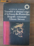 d6 Stefan Zweig - Triumful si destinul tragic al lui Erasm din Rotterdam