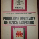 I.M. Popescu s.a. - Probleme rezolvate de fizica laserilor - Carte Fizica
