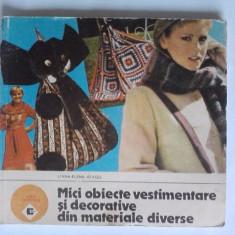 Mici obiecte vestimentare si decorative din materiale diverse - Liliana Elena Neagu / C16G - Carte design vestimentar