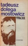 Tadeus Dolega Mostowicz-Vraciul, 1991