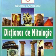 George Lazarescu-Dictionar Altele de mitologie