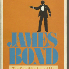 IAN FLEMING - JAMES BOND - THE SPY WHO LOVED ME (N6) (Transport gratuit la plata in avans*)