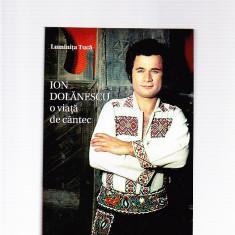 LUMINITA TUCA - ION DOLANESCU O VIATA DE CANTEC - Biografie