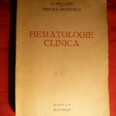 N.Gh.Lupu si M.Petrescu - Hematologie Clinica - Prima Ed. 1935 Marvan,480pag