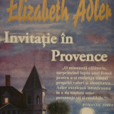 """Invitatie in Provence"" - Elizabeth Adler - Roman miron"