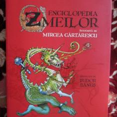 Mircea CARTARESCU - ENCICLOPEDIA ZMEILOR (editie de lux, 2010 - cu autograf, cu numeroase ilustratii color, ca noua!!!) - Carte de lux