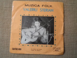 Valeriu sterian disc single muzica folk cu iubirea de mosie cantec de oameni, VINIL, electrecord