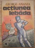 George Anania - Actiunea Lebada, 1991