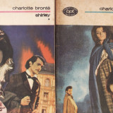 SHIRLEY de CHARLOTTE BRONTE (2 VOLUME) - Roman, Anul publicarii: 1986