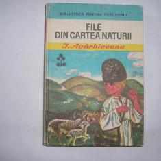 I.Agarbiceanu / File din cartea naturii (cu ilustratii), rf3/1, rf9/2 - Carte Antologie