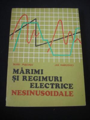 SILVIU PUSCASU * JAK MARCOVICI - MARIMI SI REGIMURI ELECTRICE NESINUSOIDALE {1974} foto