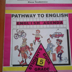 PATHWAY TO ENGLISH. ENGLISH AGENDA - Alaviana Achim - Manual scolar, Clasa 5, Limbi straine