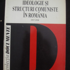 IDEOLOGIE SI STRUCTURI COMUNISTE IN ROMANIA 1917-1918 - Istorie