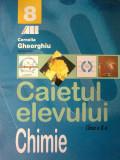"""Cornelia Gheorghiu - Chimie clasa a 8 a Caietul Elevului """"4662"""", Clasa 8"""