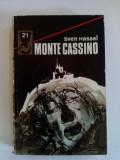 Monte Cassino - Sven Hassel / Ed. Meridiane 1974, Alta editura