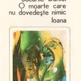 JOCURILE DANIEI. O MOARTE CARE NU DOVEDESTE NIMIC. IOANA de ANTON HOBAN - Roman, Anul publicarii: 2005