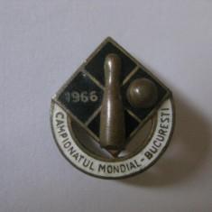 REDUCERE 10 LEI! RARA! INSIGNA CAMPIONATUL MONDIAL DE POPICE BUCURESTI 1966