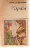 VAPAIA / HENRI DE REGNIER ,  23
