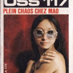 PLEIN CHAOS CHEZ MAO POUR OSS 117 de JOSETTE BRUCE (IN LIMBA FRANCEZA) - Carte in franceza
