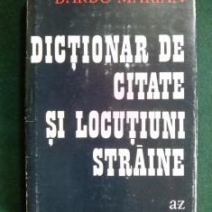 Dictionar de citate si locutiuni straine - Barbu Marian / Bucuresti 1973